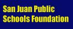 San Juan Public Schools Foundation